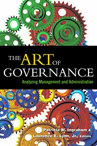 9781589010345: The Art of Governance: Analyzing Management and Administration