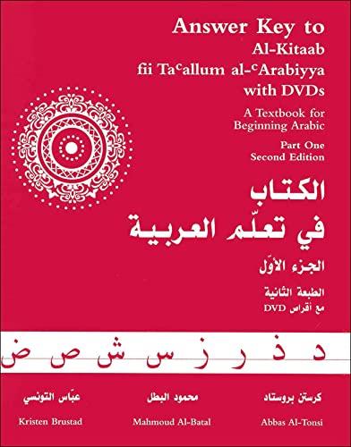 Answer Key To Al-Kitaab Fii Ta'allum Al-'Arabiyya: Brustad, Kristen; Al-Batal,