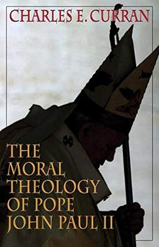 9781589010420: The Moral Theology of Pope John Paul II (Moral Traditions)