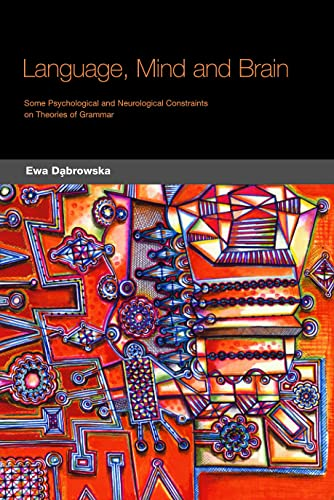 9781589010475: Language, Mind and Brain: Some Psychological and Neurological Constraints on Theories of Grammar