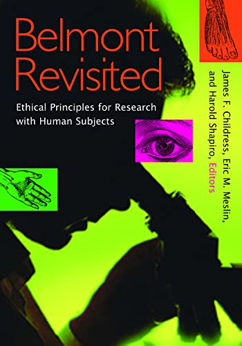 9781589010628: Belmont Revisited: Ethical Principles for Research with Human Subjects