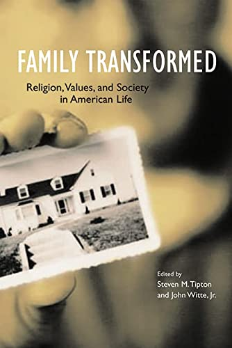 9781589010666: Family Transformed: Religion, Values, and Society in American Life