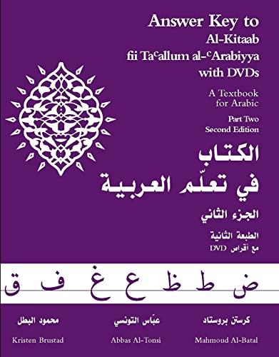 9781589010970: Answer Key to Al-kitaab Fii Ta Callum Al-carabiyya: A Textbook for Arabic - Part Two: Answer Key Pt. 2