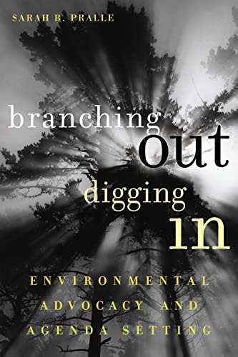9781589011236: Branching Out, Digging In: Environmental Advocacy and Agenda Setting (American Government and Public Policy)