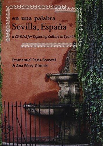 9781589011366: En una palabra, Sevilla, España: A CD-ROM for Exploring Culture in Spanish (Spanish Edition)