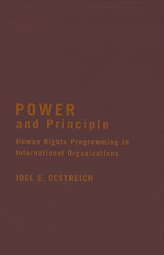 9781589011588: Power and Principle: Human Rights Programming in International Organizations (Advancing Human Rights)