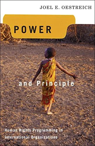 9781589011595: Power and Principle: Human Rights Programming in International Organizations (Advancing Human Rights)