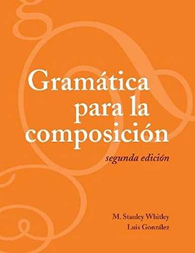 9781589011717: Gramática Para La Composición, Segunda Edición