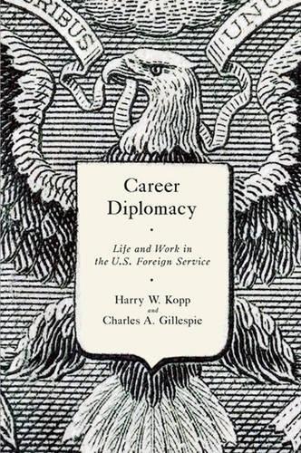 harry w kopp charles a gillespie - career diplomacy - AbeBooks