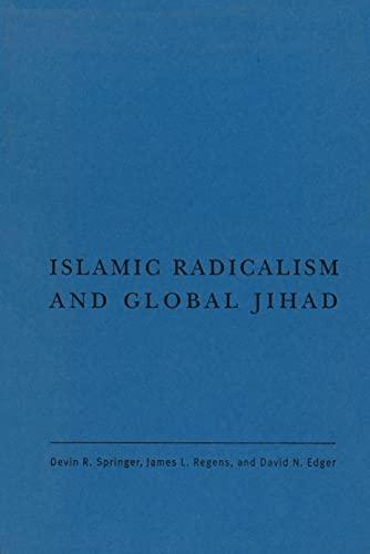 Islamic Radicalism and Global Jihad: Springer, Devin R.