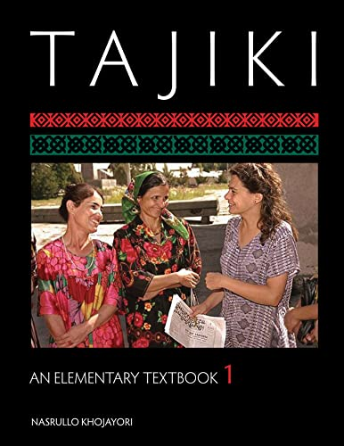9781589012639: 1: Tajiki: An Elementary Textbook (Tajik Edition)