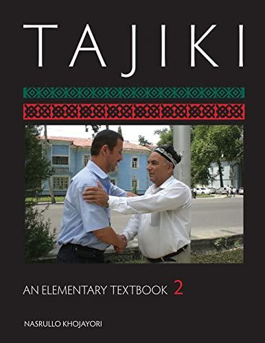 9781589012646: 2: Tajiki: An Elementary Textbook (Tajik Edition)