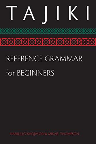 9781589012691: Tajiki Reference Grammar for Beginners (Tajik Edition)