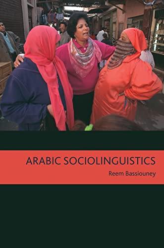 9781589015739: Arabic Sociolinguistics: Topics in Diglossia, Gender, Identity, and Politics