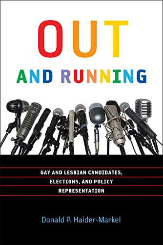 9781589016996: Out and Running: Gay and Lesbian Candidates, Elections, and Policy Representation (American Government and Public Policy)