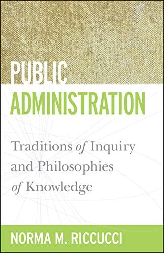 Public Administration (Public Management and Change Series): Riccucci, Norma M.