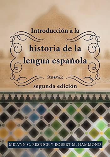 9781589017320: Introducción a la Historia de La Lengua Española, 2nd Edition (Spanish Edition)