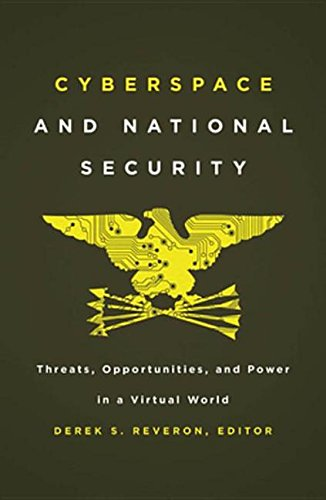 9781589019195: Cyberspace and National Security: Threats, Opportunities, and Power in a Virtual World