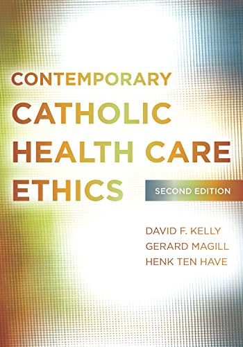 9781589019607: Contemporary Catholic Health Care Ethics
