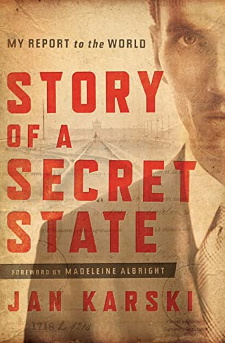 9781589019836: Story of a Secret State: My Report to the World