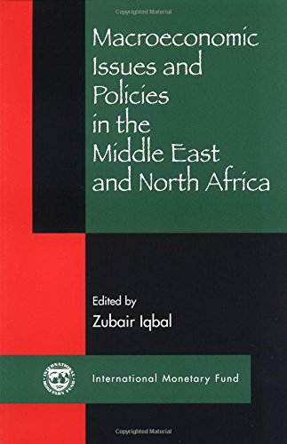 9781589060418: Macroeconomic Issues and Policies in the Middle East and North Africa