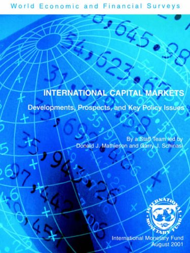 9781589060562: International Capital Markets: Developments, Prospects, and Key Policy Issues (INTERNATIONAL CAPITAL MARKETS DEVELOPMENT, PROSPECTS AND KEY POLICY ISSUES)