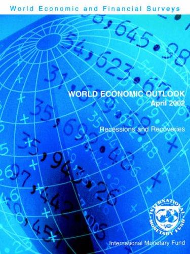 9781589061071: World Economic Outlook April 2002 - Recessions and Recoveries: A Survey (World Economic & Financial Surveys)