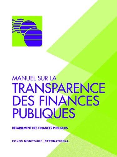 Manuel sur la Transparence des Finances Publiques: Departement des Finances Publiques
