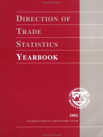 Direction of Trade Statistics, Yearbook 2002: Not Available