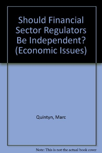 9781589063099: Should Financial Sector Regulators Be Independent? (Economic Issues)