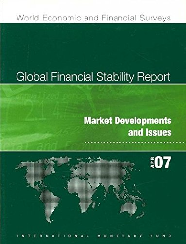 9781589066373: Global Financial Stability Report April 2007: Market Developments and Issues (World Economic and Financial Surveys)