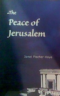 The Peace of Jerusalem: Hoye, Janet Fischer