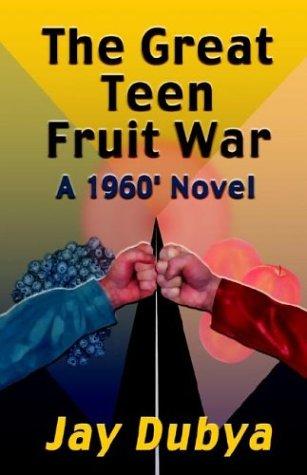 9781589091313: The Great Teen Fruit War, a 1960' Novel