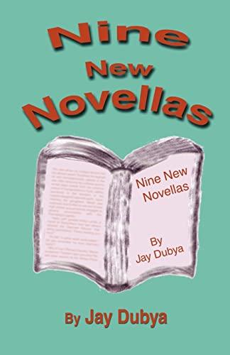 Nine New Novellas: Jay Dubya