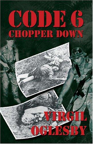 9781589093645: Code Six Chopper Down