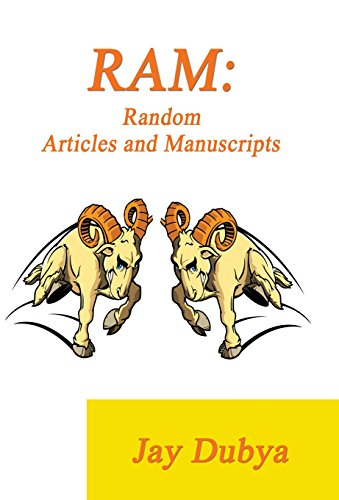 RAM: Random Articles and Manuscripts: Jay Dubya