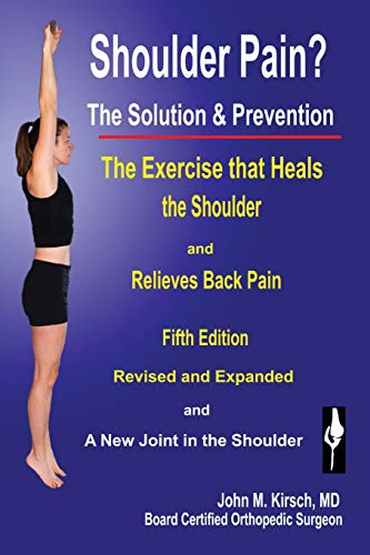 9781589096424: Shoulder Pain? The Solution & Prevention, Revised & Expanded