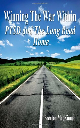 9781589096899: Winning the War Within: PTSD and the Long Road Home