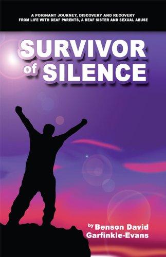 Survivor of Silence: Benson David Garfinkle-Evans