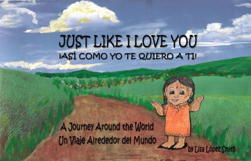 Just Like I Love You!: Lisa Lopez Smith