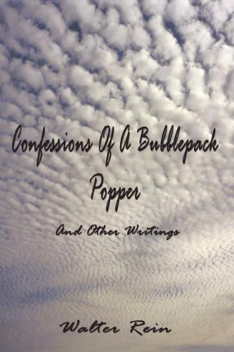 9781589099593: Confessions of a Bubble Pack Popper And Other Writings