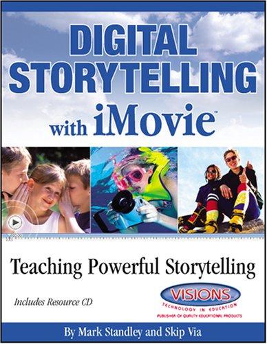 9781589122727: Digital Storytelling with iMovie