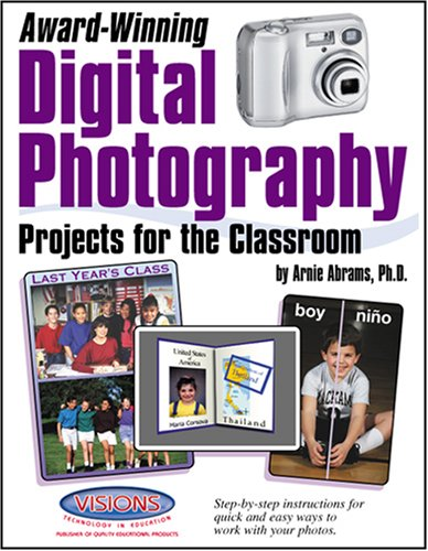 9781589124646: Award Winning Digital Photography Projects