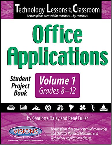 9781589127319: Technology Lessons for the Classroom:Office Applications Volume 1
