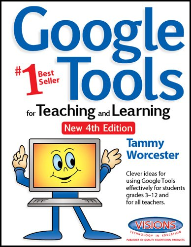 9781589128750: Google Tools For Teaching and Learning: 4th Edition