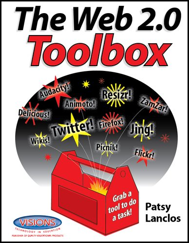 The Web 2.0 Toolbox: Patsy Lanclos