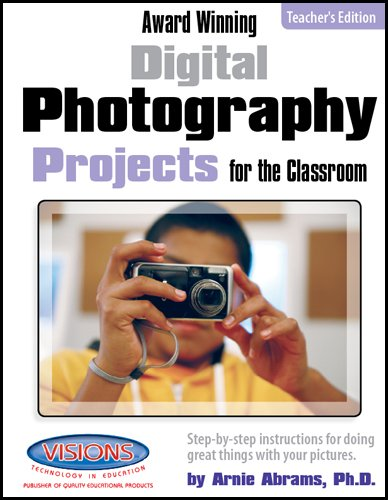 9781589129306: Award Winning Digital Photography Projects for the Classroom Teacher's Edition