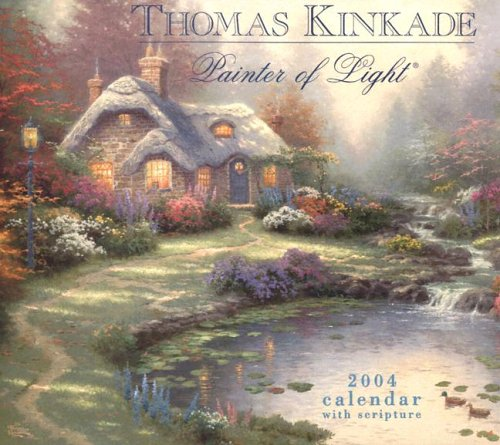 Painter of Light Calendar: 2004 (1589136020) by Thomas Kinkade