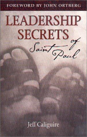 9781589190047: Leadership Secrets of Saint Paul