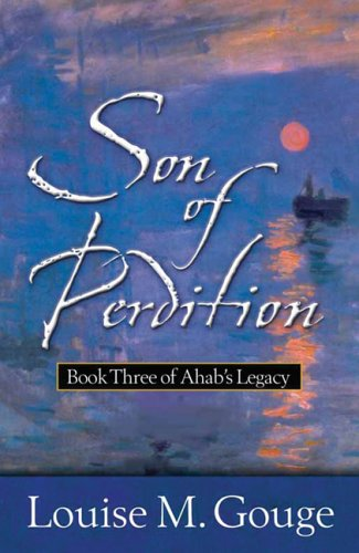 Son of Perdition (Book Three of Ahab's: Gouge, Louise M.